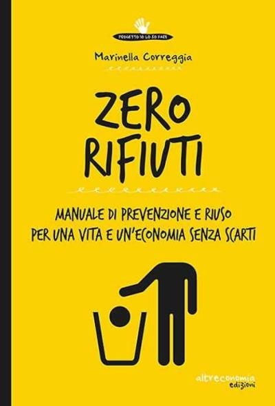"""""""Zero rifiuti"""": un libro per la settimana europea per la riduzione dei rifiuti (22-30 novembre)"""